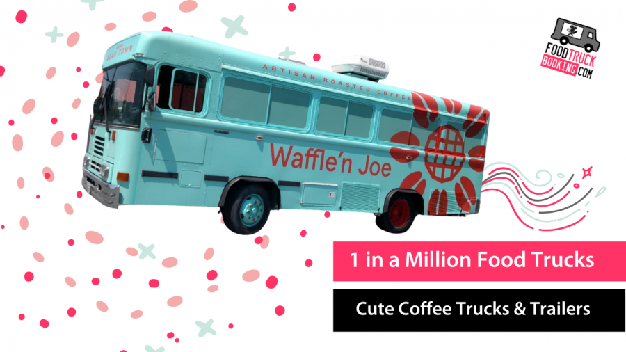 FINDING COFFEE TRUCKS FOR YOUR EVENT