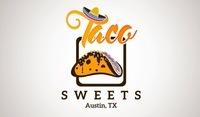 Taco Sweets
